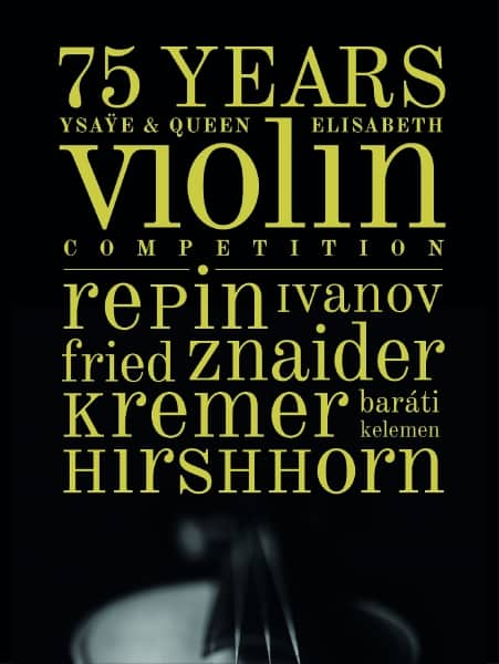 75 jaar Koningin Elisabethwedstrijd Viool