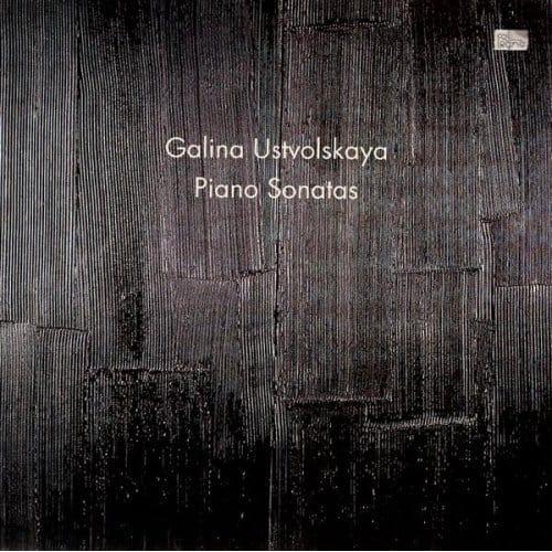 Galina Ustvolskaya en haar piano sonates op cd