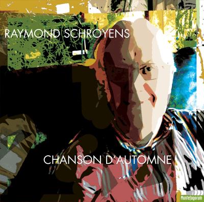 Raymond Schroyens – Chanson d'automne
