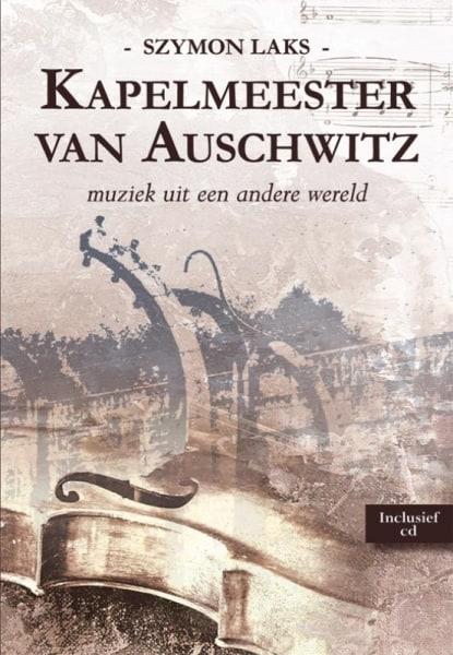 Kapelmeester van Auschwitz – muziek uit een andere wereld