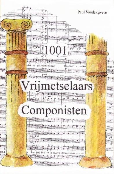 1001 Vrijmetselaars Componisten