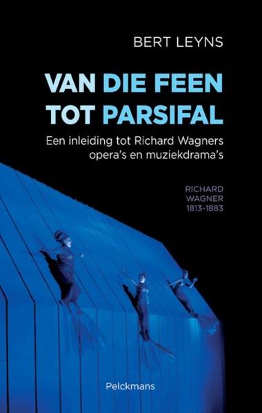 Van Die Feen tot Parsifal
