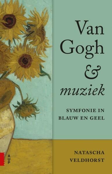 De hoge gele noot, Van Gogh en muziek…