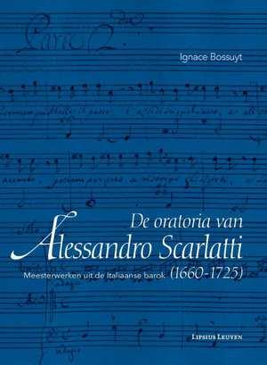 De oratoria van Alessandro Scarlatti