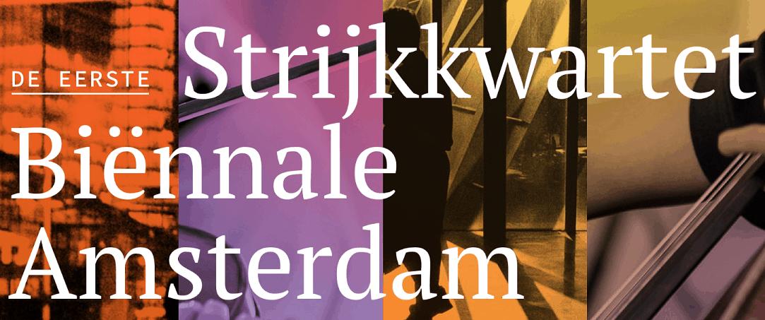 Eerste editie Strijkkwartet Biënnale Amsterdam