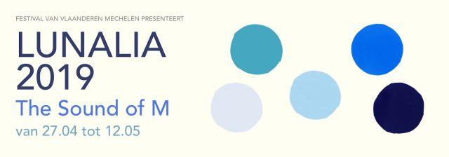 Festival van Vlaanderen Mechelen LUNALIA 2019